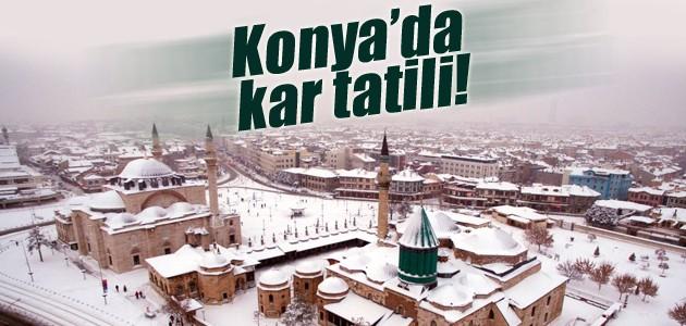 Konya'da 'kar tatili'