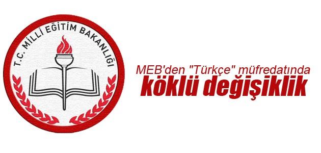 """MEB'den """"Türkçe"""" müfredatında köklü değişiklik"""