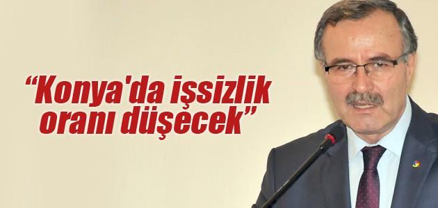 Konya'da işsizlik oranı düşecek
