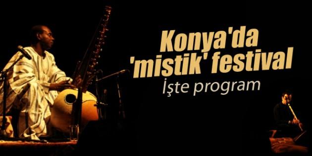 Konya'da 'mistik' festival