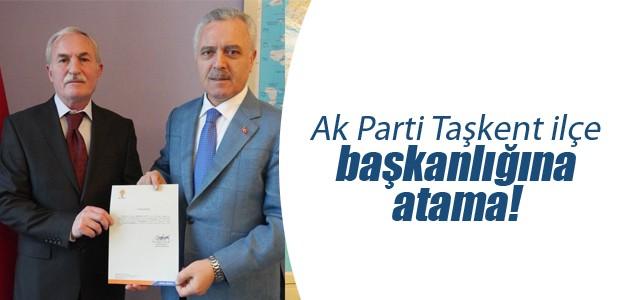 Ak Parti Taşkent ilçe başkanlığına atama!