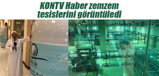 KONTV Haber zemzem tesislerini görüntüledi
