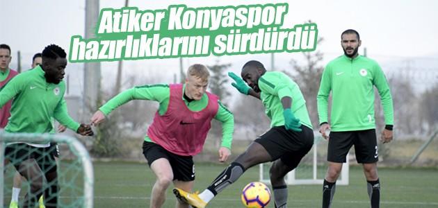 Atiker Konyaspor hazırlıklarını sürdürdü
