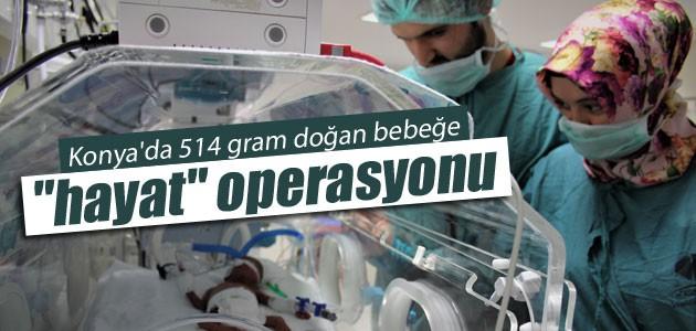 Konya'da 514 gram doğan bebeğe