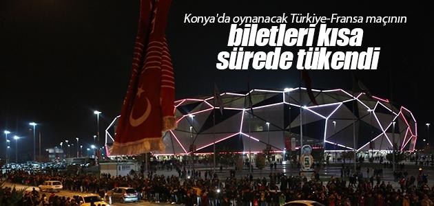 Konya'da oynanacak Türkiye-Fransa maçının biletleri kısa sürede tükendi