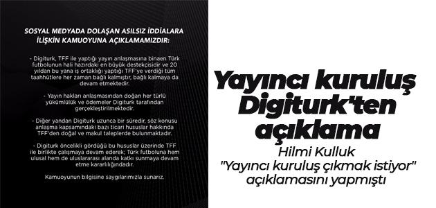 Yayıncı kuruluş Digiturk'ten açıklama