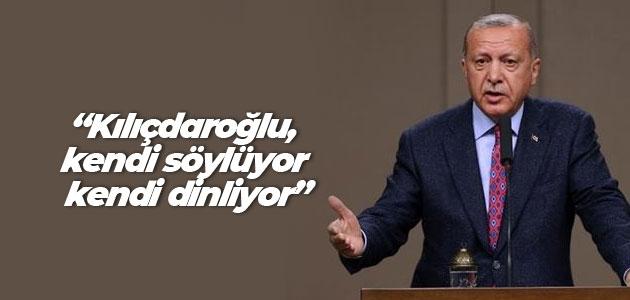 Cumhurbaşkanı Erdoğan: Kılıçdaroğlu, kendi söylüyor kendi dinliyor
