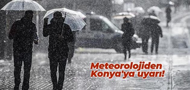 Meteorolojiden Konya'ya uyarı