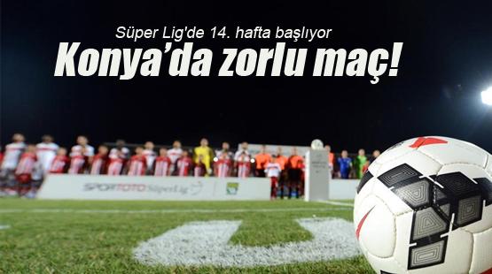 Süper Lig'de 14. hafta başlıyor