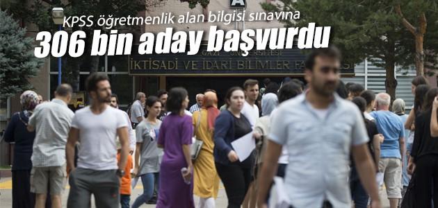 KPSS öğretmenlik alan bilgisi sınavına 306 bin aday başvurdu