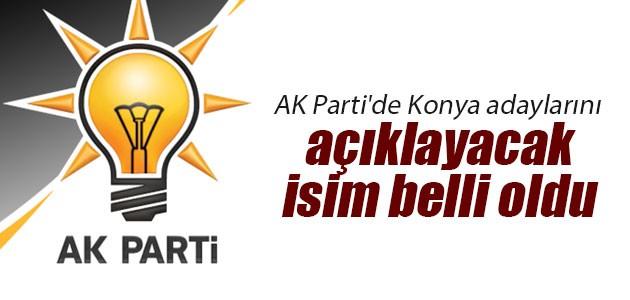 AK Parti'de Konya adaylarını açıklayacak isim belli oldu