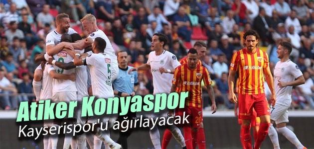 Atiker Konyaspor Kayserispor'u ağırlayacak