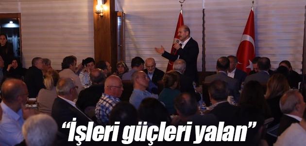İçişleri Bakanı Süleyman Soylu: İşleri güçleri yalan