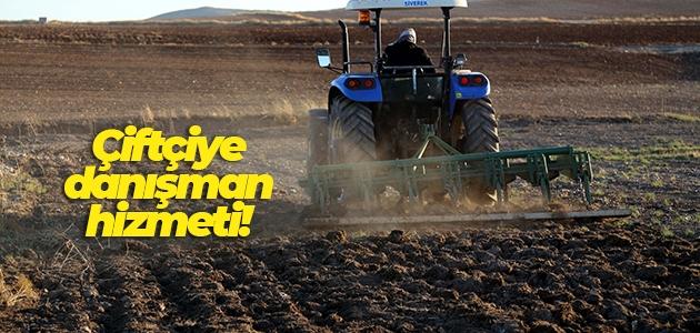 Çiftçiye danışman hizmeti!