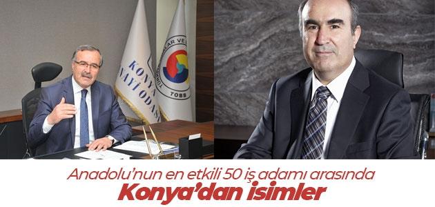 Anadolu'nun en etkili 50 iş adamı arasında Konya'dan isimler