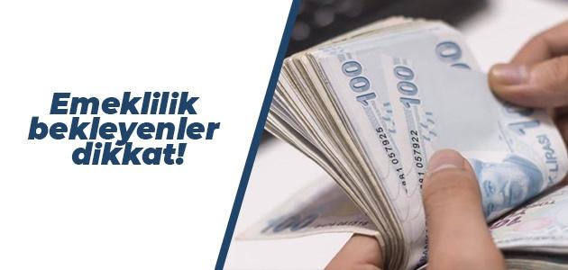 Yurt dışında yaşayıp Türkiye'de emekli olmak isteyenler dikkat!