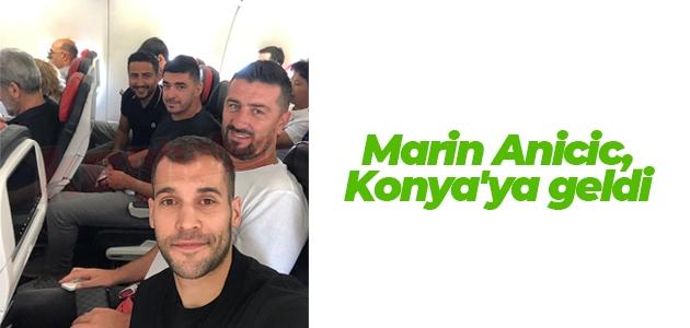 Marin Anicic, Konya'ya geldi
