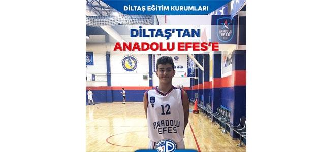 Diltaş'tan Anadolu Efes'e
