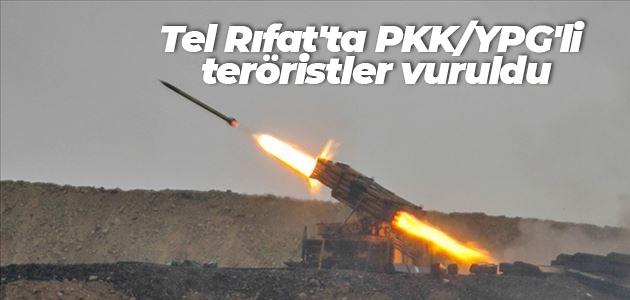 Tel Rıfat'ta PKK/YPG'li teröristler vuruldu