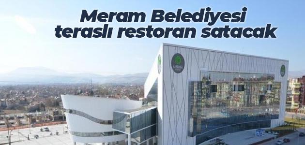 Meram Belediyesi teraslı restoran satacak