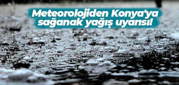 Meteorolojiden Konya'ya sağanak yağış uyarısı!