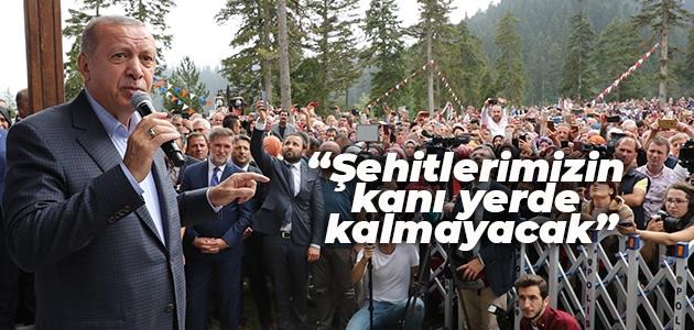 Erdoğan:Şehitlerimizin kanı yerde kalmayacak