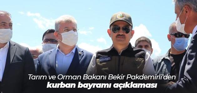Tarım ve Orman Bakanı Bekir Pakdemirli'den kurban bayramı açıklaması