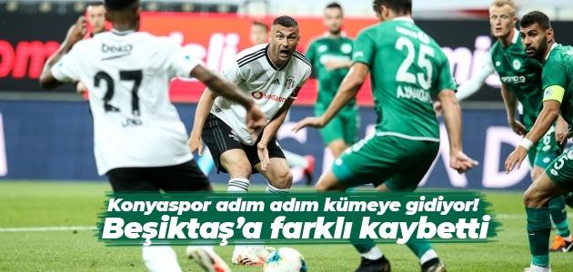 Konyaspor adım adım kümeye gidiyor! Beşiktaş'a farklı kaybetti